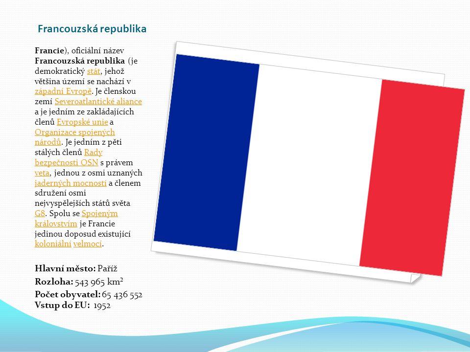 Francouzská republika Francie), oficiální název Francouzská republika (je demokratický stát, jehož většina území se nachází v západní Evropě.