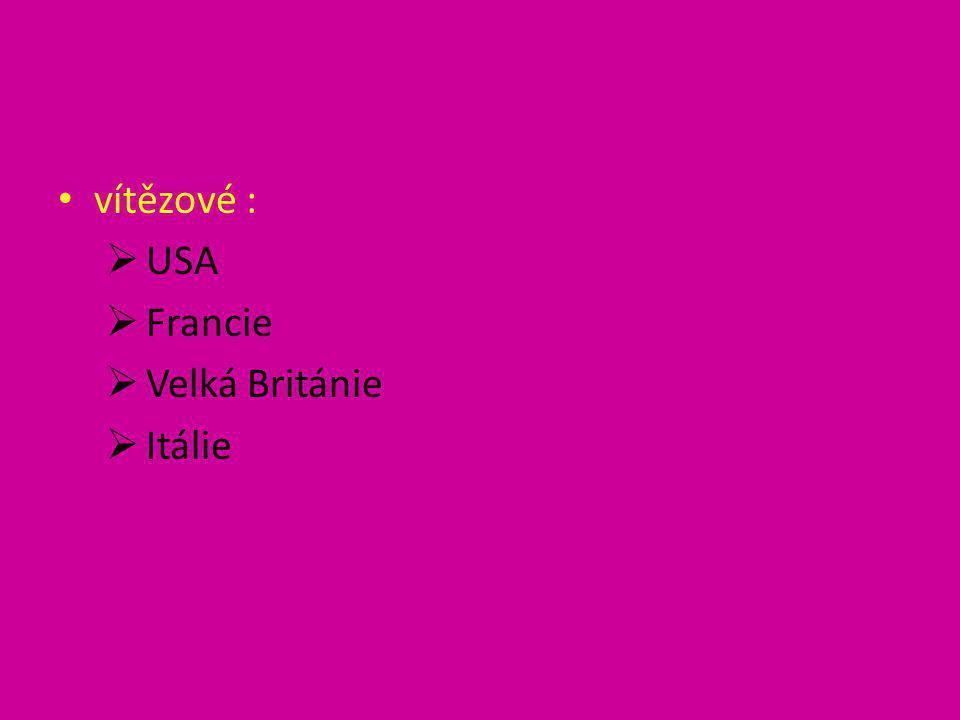 • vítězové :  USA  Francie  Velká Británie  Itálie