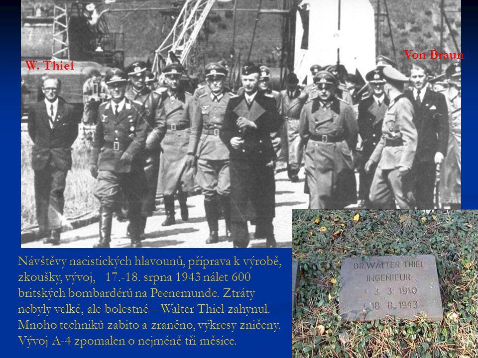 Návštěvy nacistických hlavounů, příprava k výrobě, zkoušky, vývoj, 17.-18. srpna 1943 nálet 600 britských bombardérů na Peenemunde. Ztráty nebyly velk