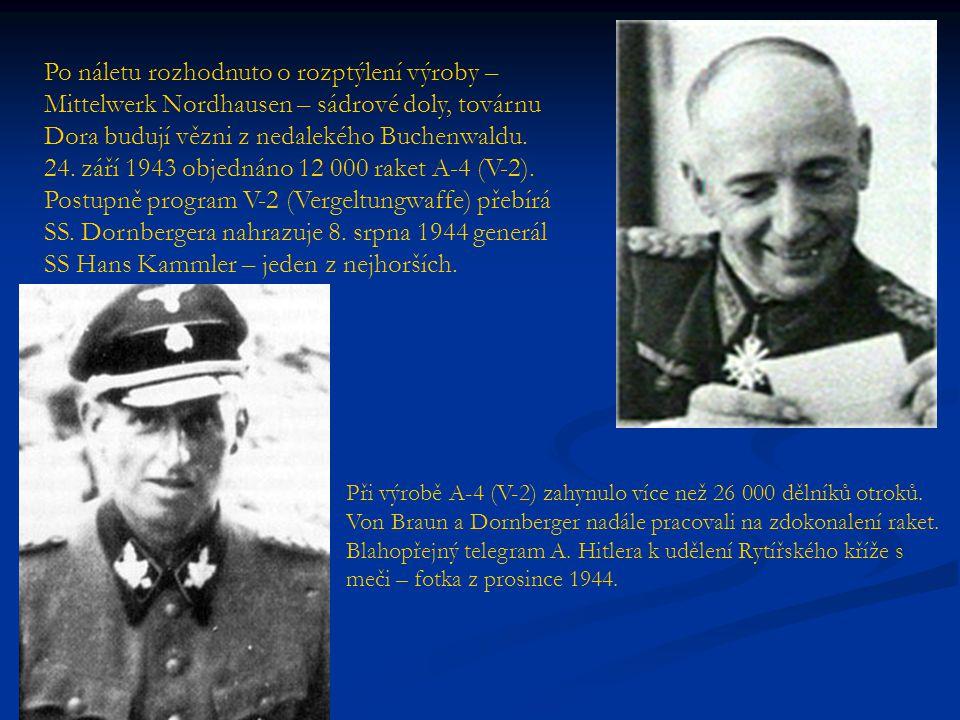 Po náletu rozhodnuto o rozptýlení výroby – Mittelwerk Nordhausen – sádrové doly, továrnu Dora budují vězni z nedalekého Buchenwaldu. 24. září 1943 obj