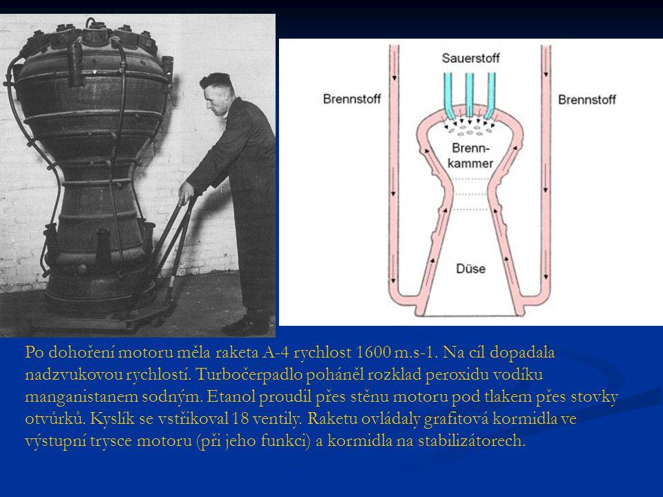Po dohoření motoru měla raketa A-4 rychlost 1600 m.s-1. Na cíl dopadala nadzvukovou rychlostí. Turbočerpadlo poháněl rozklad peroxidu vodíku manganist