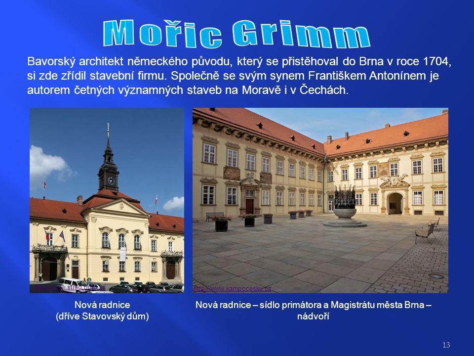 Bavorský architekt německého původu, který se přistěhoval do Brna v roce 1704, si zde zřídil stavební firmu.