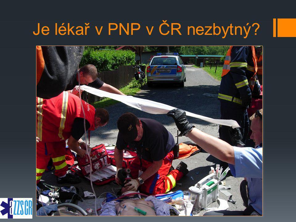Je lékař v PNP v ČR nezbytný?