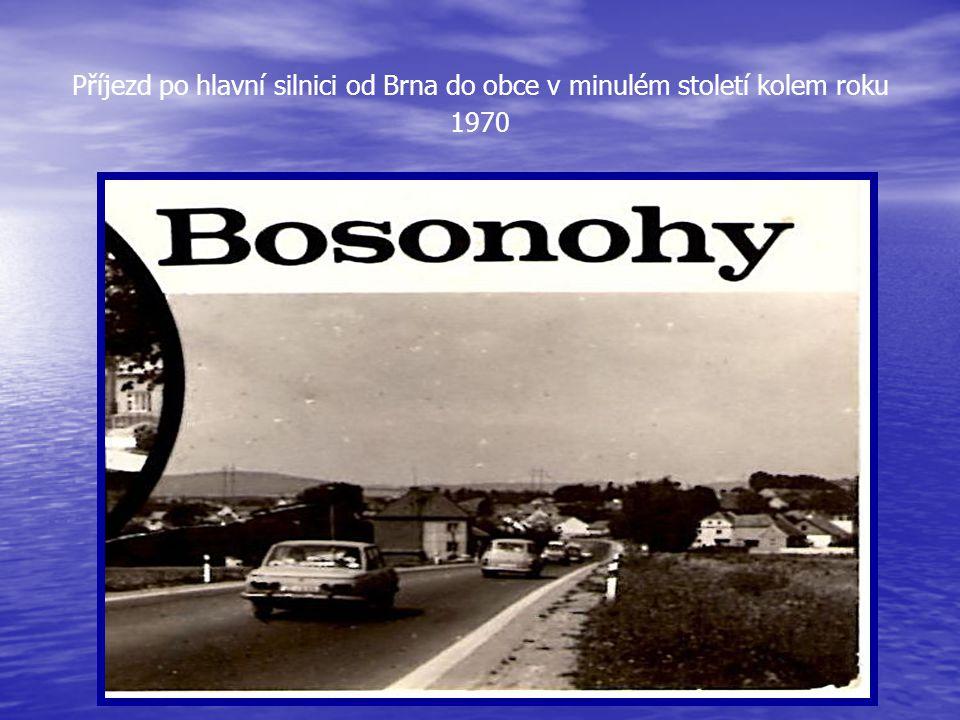 Příjezd od Brna do městské části BRNA- BOSONOH po hlavní silnici první třídy na ulici Pražskou…….