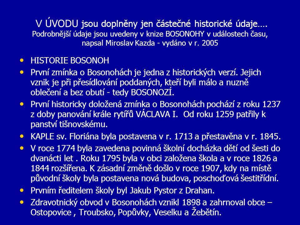 Zajímavé OBJEKTY a PAMÁTKY v Městské části v Brně-Bosonohách S nímky byly pořizovány v červenci 2011 Doplněny údaje a snímky v dubnu 2012