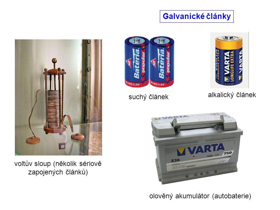 Galvanické články voltův sloup (několik sériově zapojených článků) suchý článek alkalický článek olověný akumulátor (autobaterie)