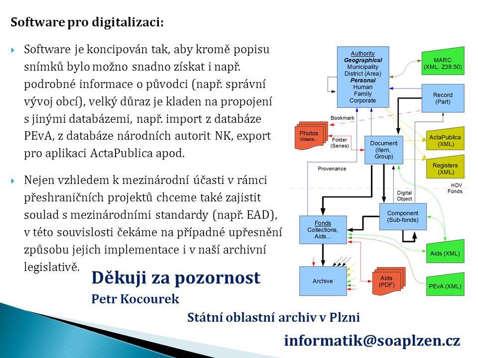 Software pro digitalizaci:  Software je koncipován tak, aby kromě popisu snímků bylo možno snadno získat i např. podrobné informace o původci (např.