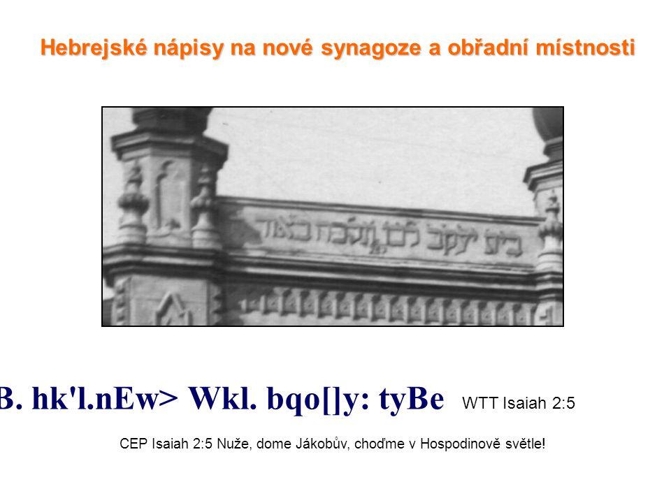 Hebrejské nápisy na nové synagoze a obřadní místnosti `hw