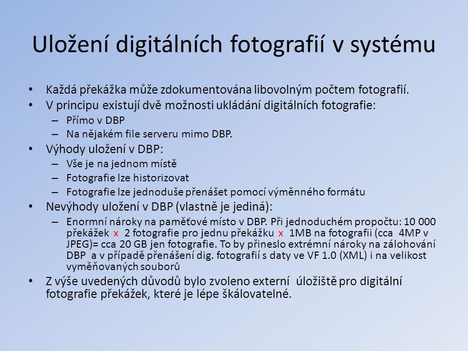 Uložení digitálních fotografií v systému • Každá překážka může zdokumentována libovolným počtem fotografií. • V principu existují dvě možnosti ukládán