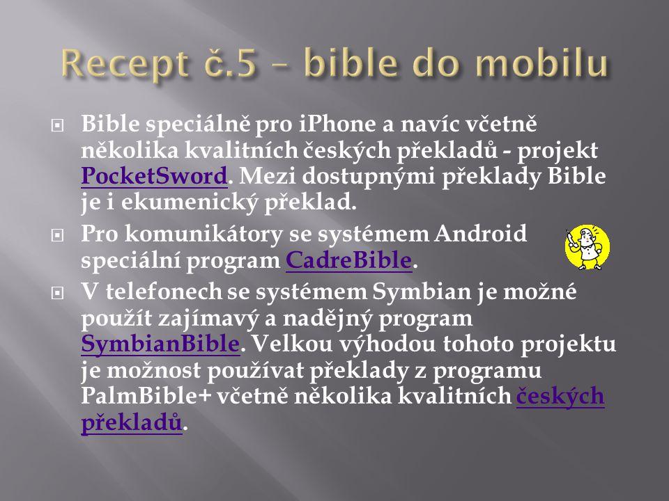  Bible speciálně pro iPhone a navíc včetně několika kvalitních českých překladů - projekt PocketSword. Mezi dostupnými překlady Bible je i ekumenický