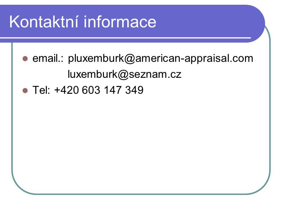 Kontaktní informace  email.: pluxemburk@american-appraisal.com luxemburk@seznam.cz  Tel: +420 603 147 349