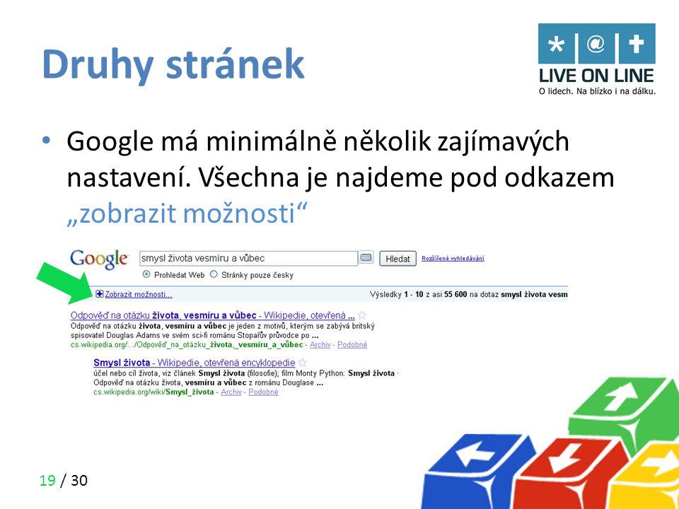 """19 / 30 Druhy stránek • Google má minimálně několik zajímavých nastavení. Všechna je najdeme pod odkazem """"zobrazit možnosti"""""""
