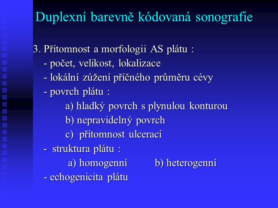 Duplexní barevně kódovaná sonografie 3.