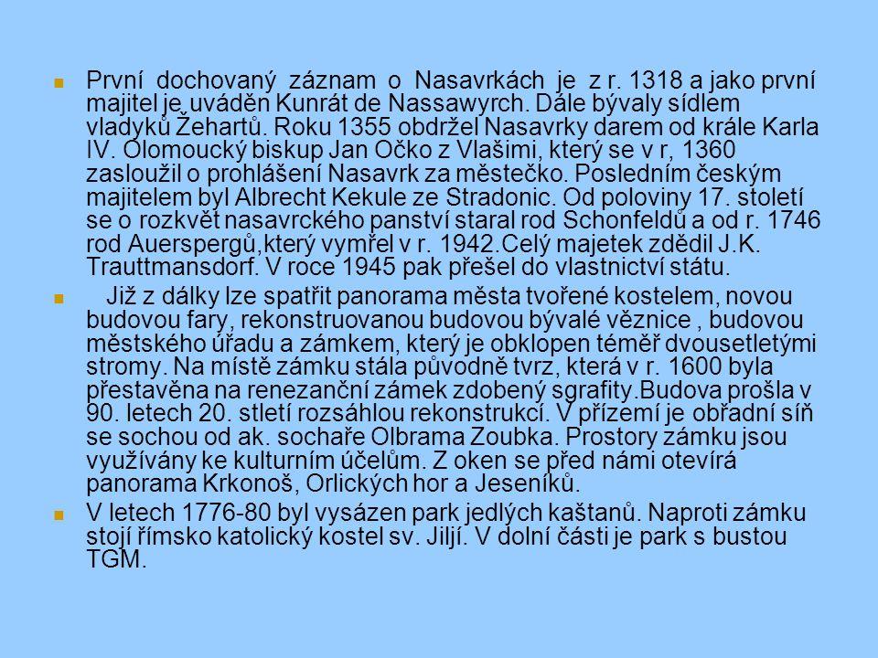  První dochovaný záznam o Nasavrkách je z r.