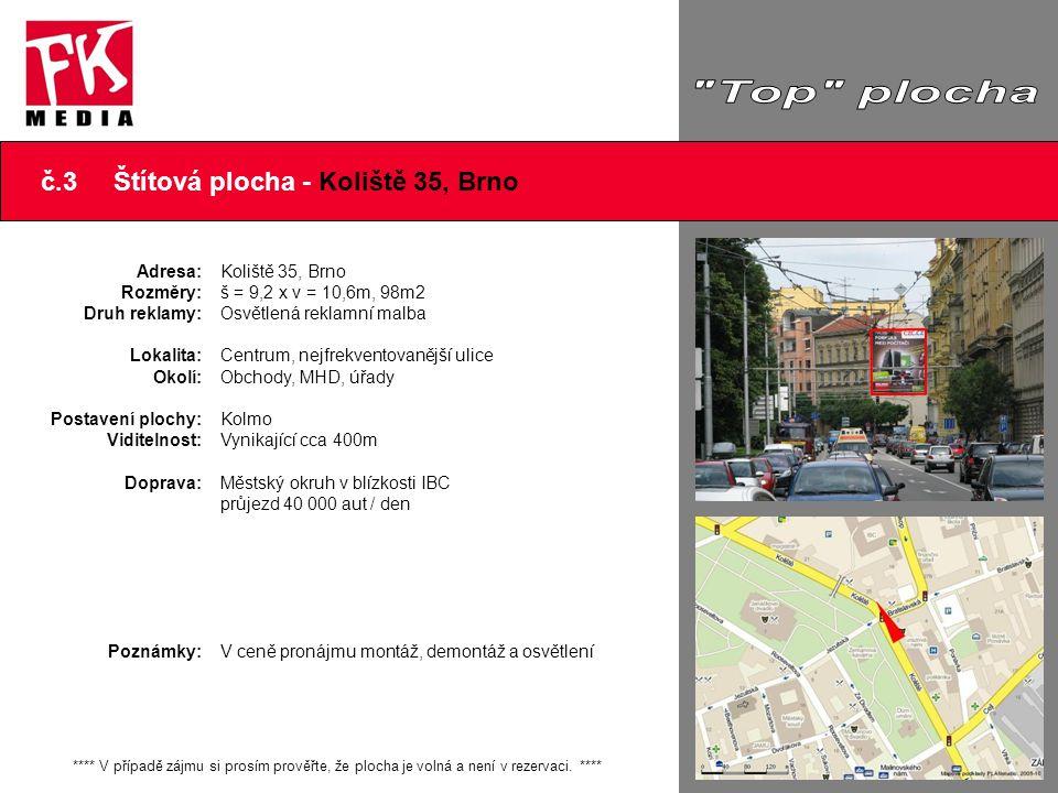 č.14 Štítová plocha - Křenová 3, Brno Adresa: Rozměry: Druh reklamy: Lokalita: Okolí: Postavení plochy: Viditelnost: Doprava: Poznámky: Křenová 3, Brno š = 12,3m x v = 9,75m, 120m2 Osvětlená reklamní plocha Příjezd do centra od Olomouce Obchody, MHD, úřady, hlavní vlak.