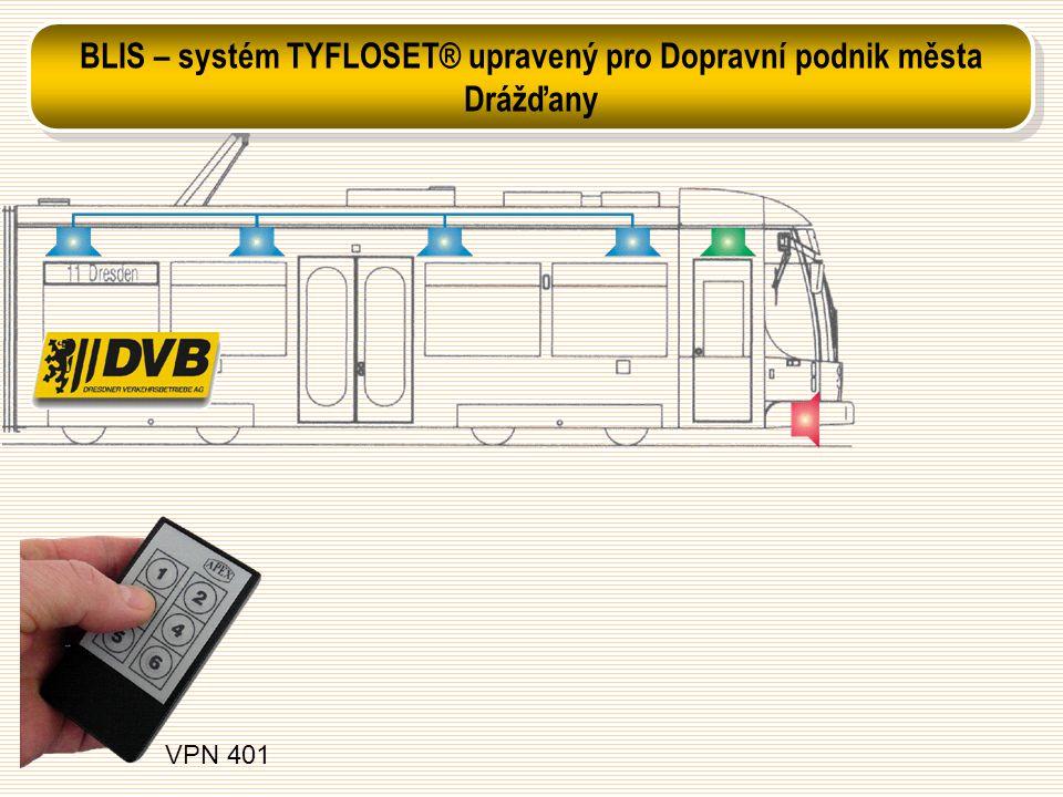 VPN 401 BLIS – systém TYFLOSET® upravený pro Dopravní podnik města Drážďany