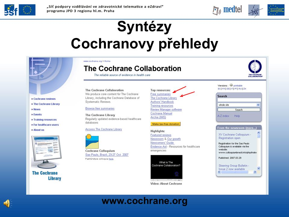 Syntézy Cochranovy přehledy www.cochrane.org