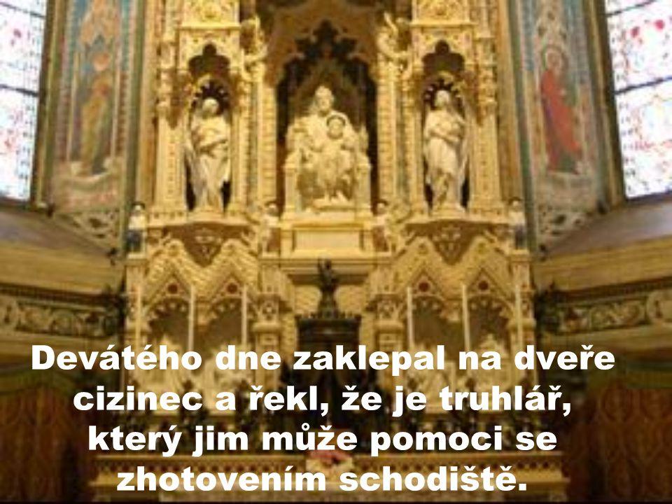 A tak se devět dní modlili k sv. Jozefovi, který byl truhlářem.