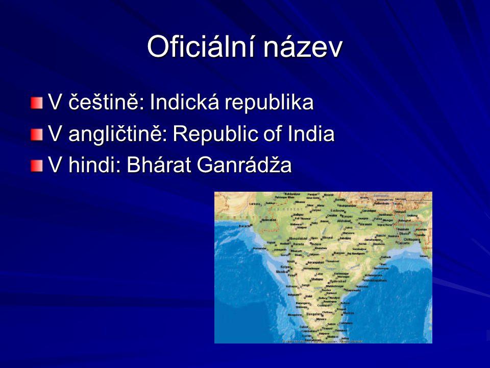 Základní údaje Indie je federativní republika v čele s prezidentem Hlavní město je Nové Dillí Rozprostírá se v jižní Asii Je asi 42x větší než ČR Je sedmou největší zemí světa Je 2.