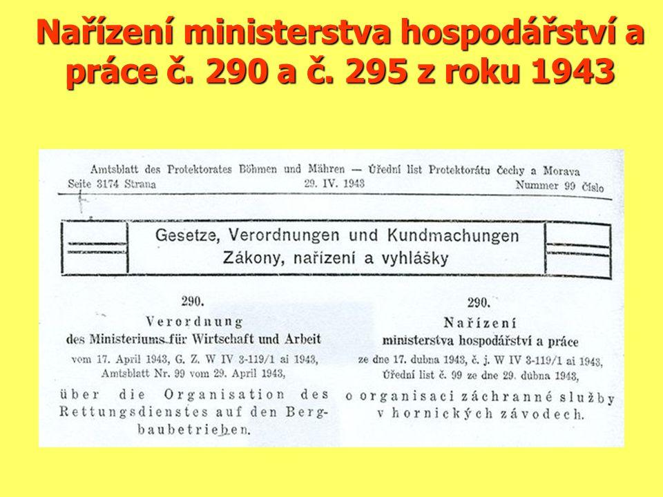 Nařízení ministerstva hospodářství a práce č. 290 a č. 295 z roku 1943