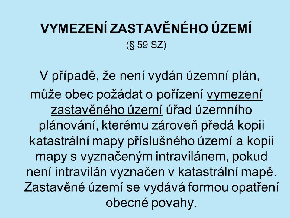 REGULAČNÍ PLÁN (§ 61 odst.2 a 3, § 77 odst.