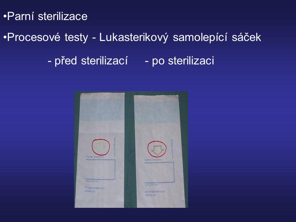 •Parní sterilizace •Procesové testy - Lukasterikový samolepící sáček - před sterilizací - po sterilizaci