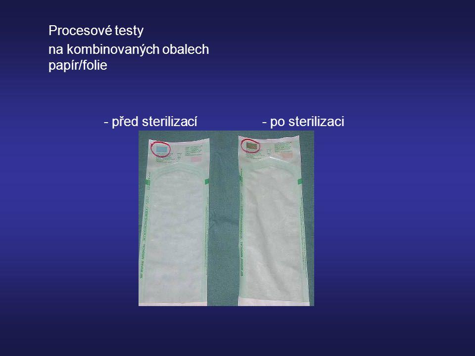 Procesové testy na kombinovaných obalech papír/folie - před sterilizací- po sterilizaci