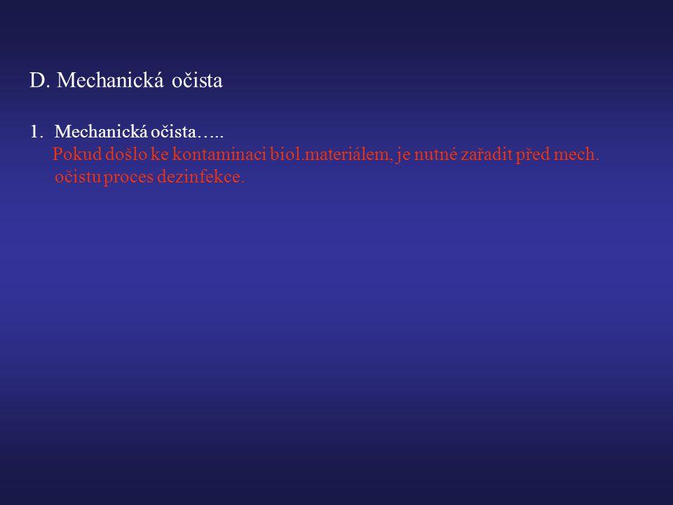 D.Mechanická očista 1.Mechanická očista…..