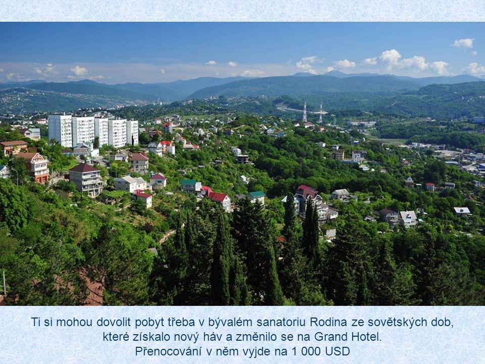 Zejména bohatí Moskvané touží postavit si v Soči vilu s výhledem na moře. Peníze nehrají roli. Vždyť v Moskvě dnes žije 50 dolarových miliardářů a 100