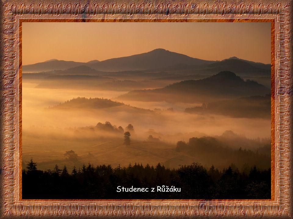 Růžovský vrch (Růžák) Mohutný čedičový kužel sopečného původu (619 m) 2 km na sz. od Srbské Kamenice, 8 km na jv. od Hřenska. Vrch asi míval kultovní