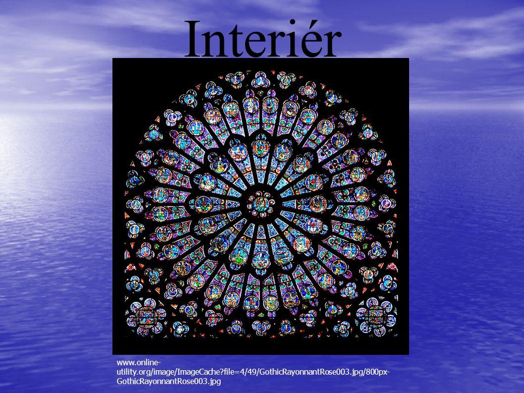 Interiér www.online- utility.org/image/ImageCache?file=4/49/GothicRayonnantRose003.jpg/800px- GothicRayonnantRose003.jpg