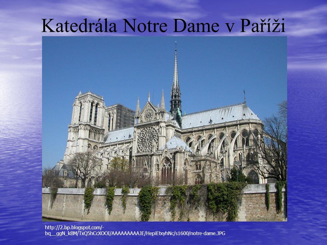 Katedrála Notre Dame v Paříži http://2.bp.blogspot.com/- bq__ggN_kBM/TxQ5hCcXOOI/AAAAAAAAAJE/HepiEtxyhNc/s1600/notre-dame.JPG