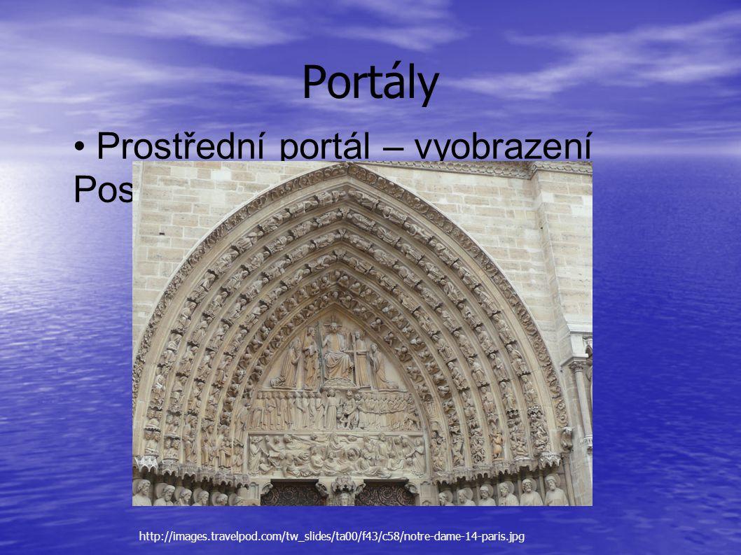 • Prostřední portál – vyobrazení Posledního soudu Portály http://images.travelpod.com/tw_slides/ta00/f43/c58/notre-dame-14-paris.jpg