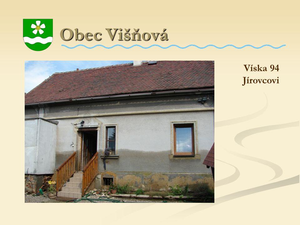 Obec Višňová Obec Višňová Víska 94 Jírovcovi