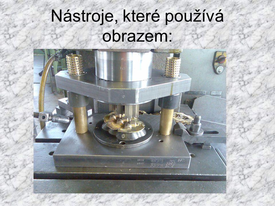 Nástroje, které používá obrazem:
