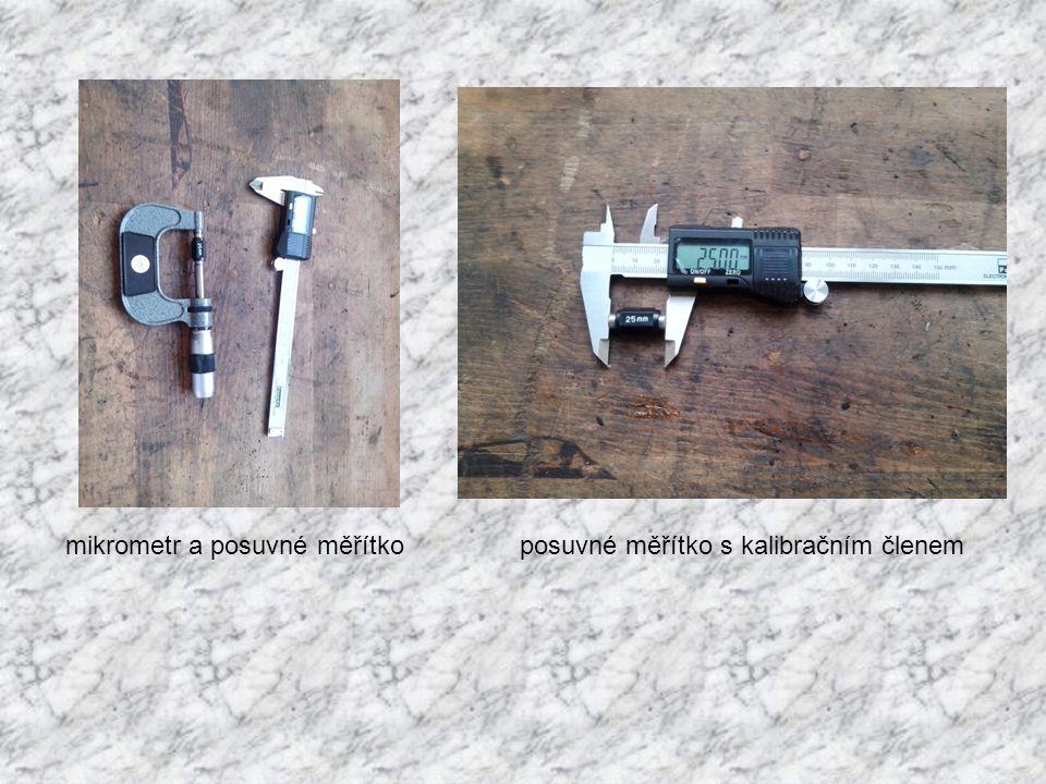 mikrometr a posuvné měřítkoposuvné měřítko s kalibračním členem