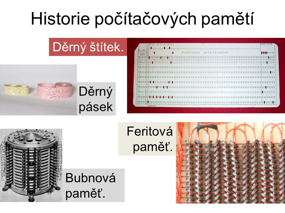 Bubnová paměť. Děrný pásek Feritová paměť. Děrný štítek. Historie počítačových pamětí