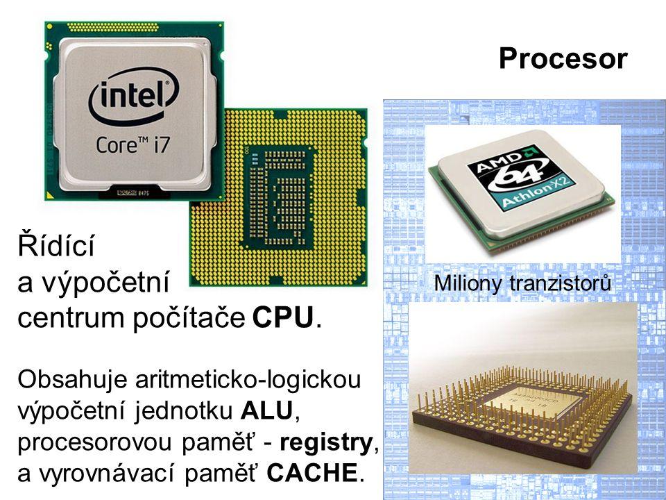 Obsahuje aritmeticko-logickou výpočetní jednotku ALU, procesorovou paměť - registry, a vyrovnávací paměť CACHE. Řídící a výpočetní centrum počítače CP