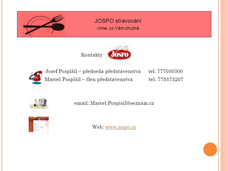 Kontakty Josef Pospíšil – předseda představenstva tel.