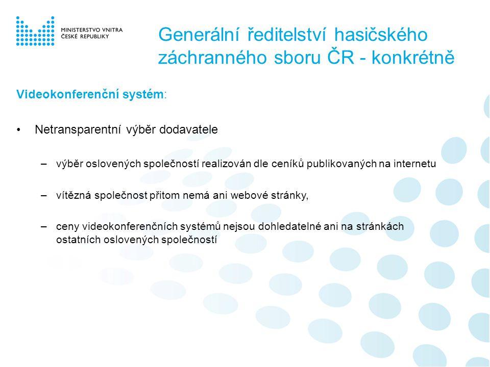 Generální ředitelství hasičského záchranného sboru ČR - konkrétně Ochranné oděvy: •nadlimitní veřejná zakázka (199 mil.