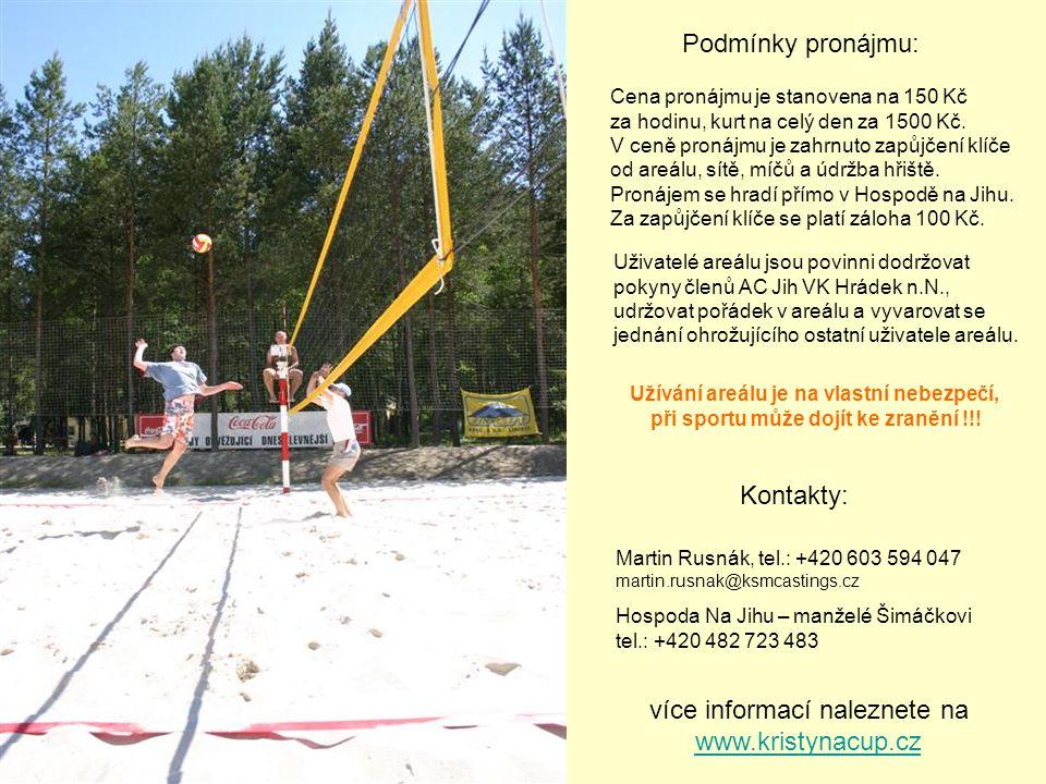 Kontakty: Podmínky pronájmu: více informací naleznete na www.kristynacup.cz Cena pronájmu je stanovena na 150 Kč za hodinu, kurt na celý den za 1500 K