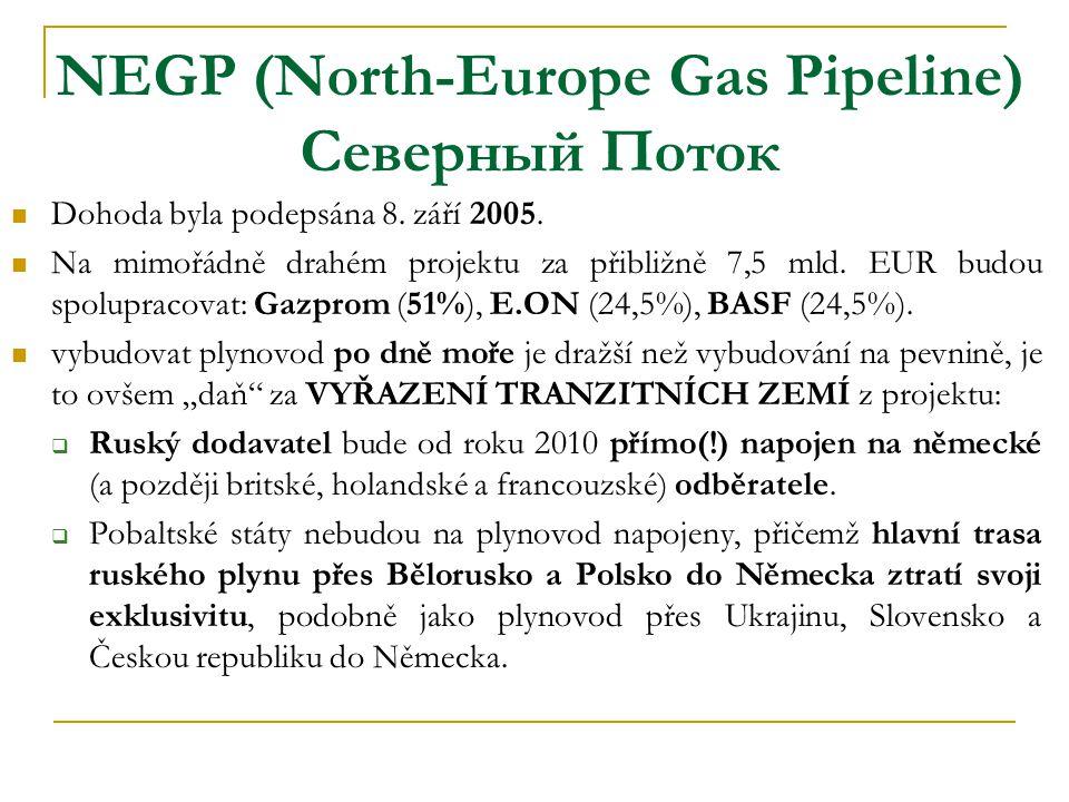  Dohoda byla podepsána 8. září 2005.  Na mimořádně drahém projektu za přibližně 7,5 mld. EUR budou spolupracovat: Gazprom (51%), E.ON (24,5%), BASF