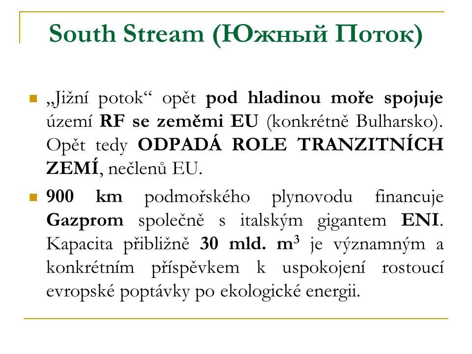 """ """"Jižní potok"""" opět pod hladinou moře spojuje území RF se zeměmi EU (konkrétně Bulharsko). Opět tedy ODPADÁ ROLE TRANZITNÍCH ZEMÍ, nečlenů EU.  900"""