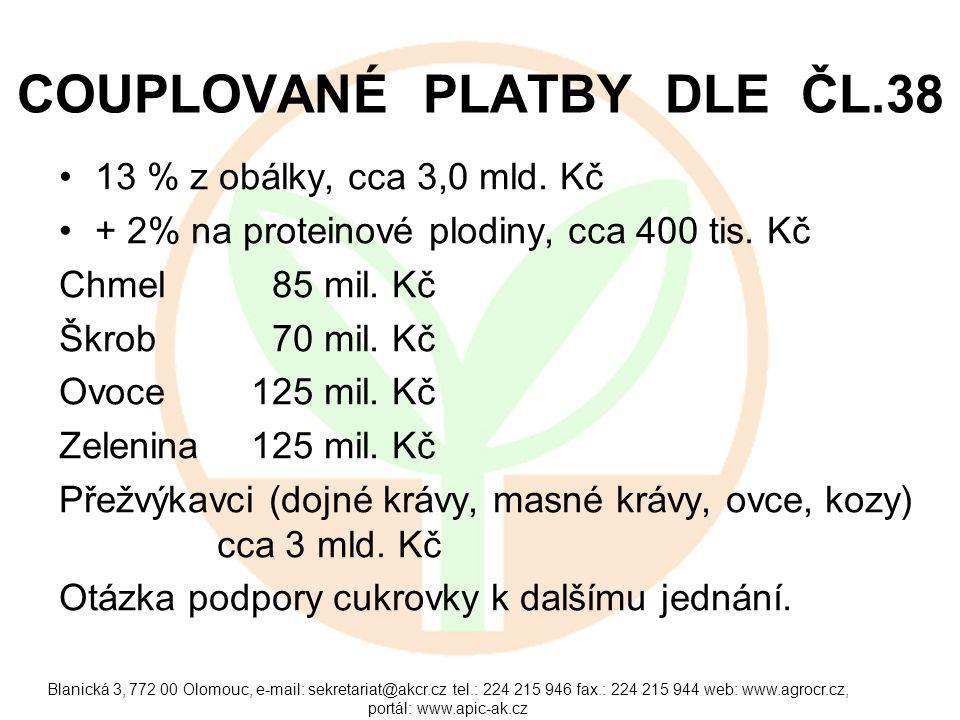 COUPLOVANÉ PLATBY DLE ČL.38 •13 % z obálky, cca 3,0 mld.