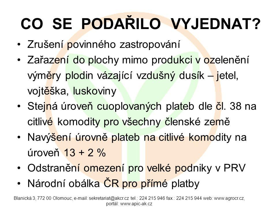 MOŽNÉ ÚSPORY V PRV •Převod nezemědělských opatření na MŽP a MMR, viz.