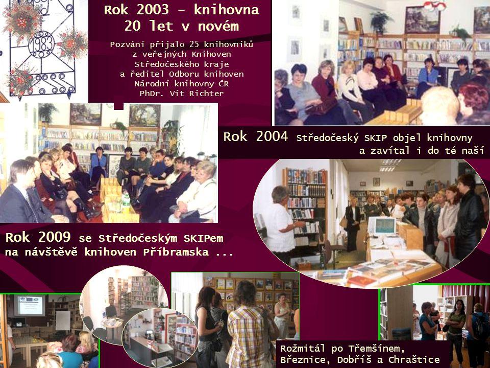 Rok 2003 - knihovna 20 let v novém Pozvání přijalo 25 knihovníků z veřejných Knihoven Středočeského kraje a ředitel Odboru knihoven Národní knihovny Č