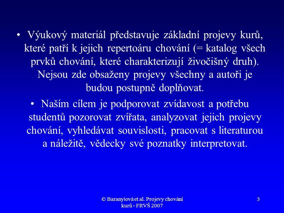 © Baranyiová et al. Projevy chování kurů - FRVŠ 2007 54 Reprodukční chování