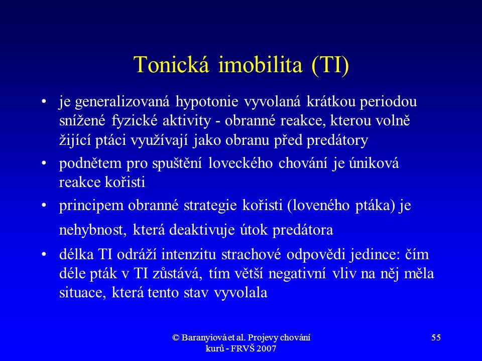 © Baranyiová et al. Projevy chování kurů - FRVŠ 2007 55 Tonická imobilita (TI) •je generalizovaná hypotonie vyvolaná krátkou periodou snížené fyzické