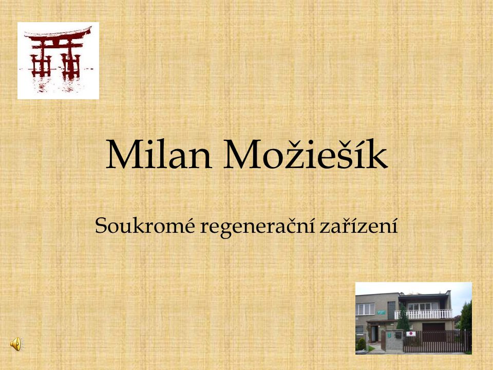 Milan Možiešík Soukromé regenerační zařízení