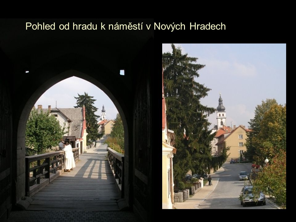 Pohled od hradu k náměstí v Nových Hradech